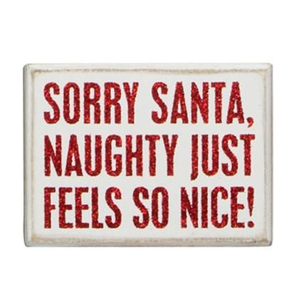 Sorry Santa Sign