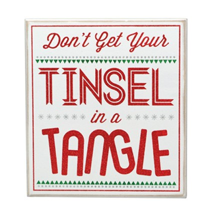 Tinsel Tangle Sign