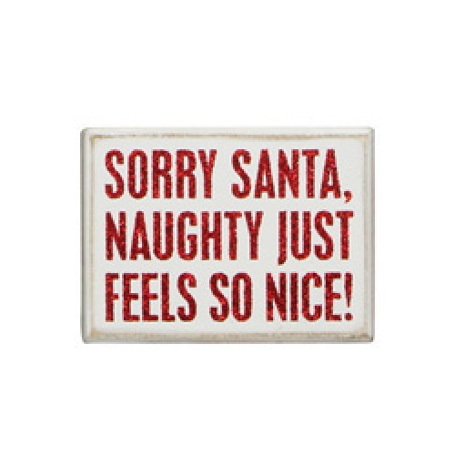 Sorry Santa Sign