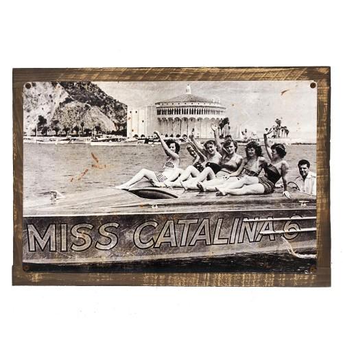 Vintage Sign Waving Miss Catalina