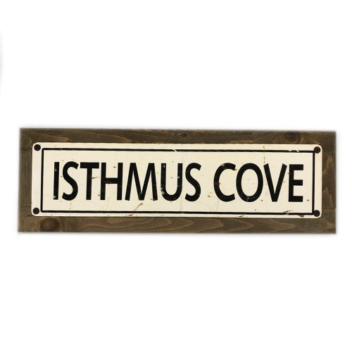 """Isthmus Cove - 5 x 20"""" Wood Sign"""