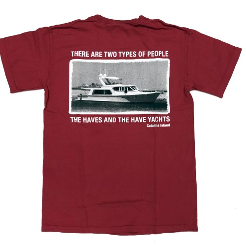 Have Not and Have Yachts T-Shirt