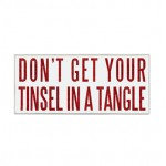 Tinsel in a Tangle Sign